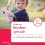 Gyerekkori agresszió – Az erőszakos viselkedés kezelése