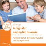 A digitális nemzedék nevelése – már az óvodások is telefon és játékfüggők