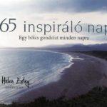365 inspiráló nap – Egy bölcs gondolat minden napra