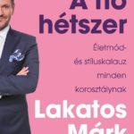 Lakatos Márk: A nő hétszer