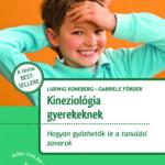 Kineziológia gyerekeknek: Hogyan győzhetők le a tanulási zavarok?