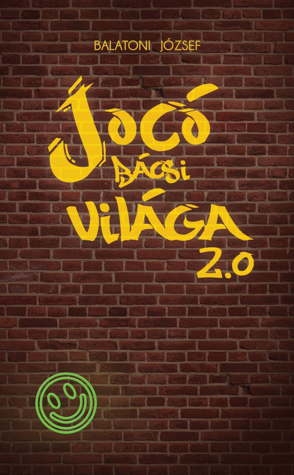 Éld túl az iskolát ! – megjelent Jocó bácsi világa 2.0