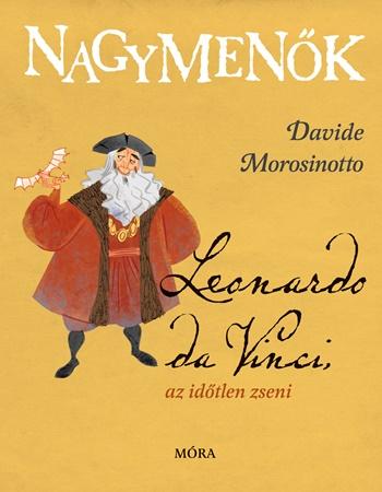 Lapozd fel a zsenit! Gyerekkönyv Da Vinciről