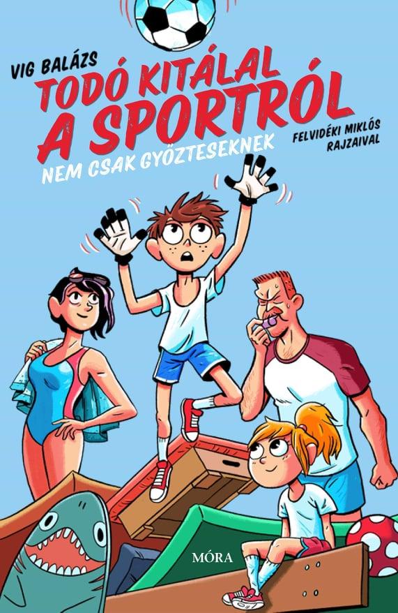 Todó kitálal a sportról című könyv borítója