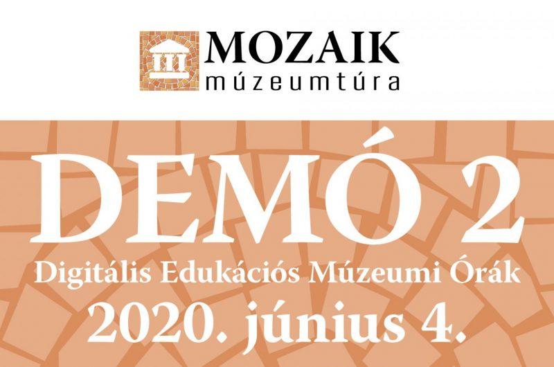DEMÓ 2 - Digitális Edukációs Múzeumi Órák