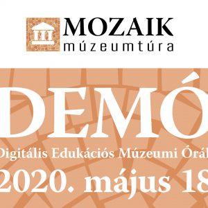 DEMÓ - Rendhagyó iskolai múzeumi oktatási nap a Mozaik Múzeumtúrával