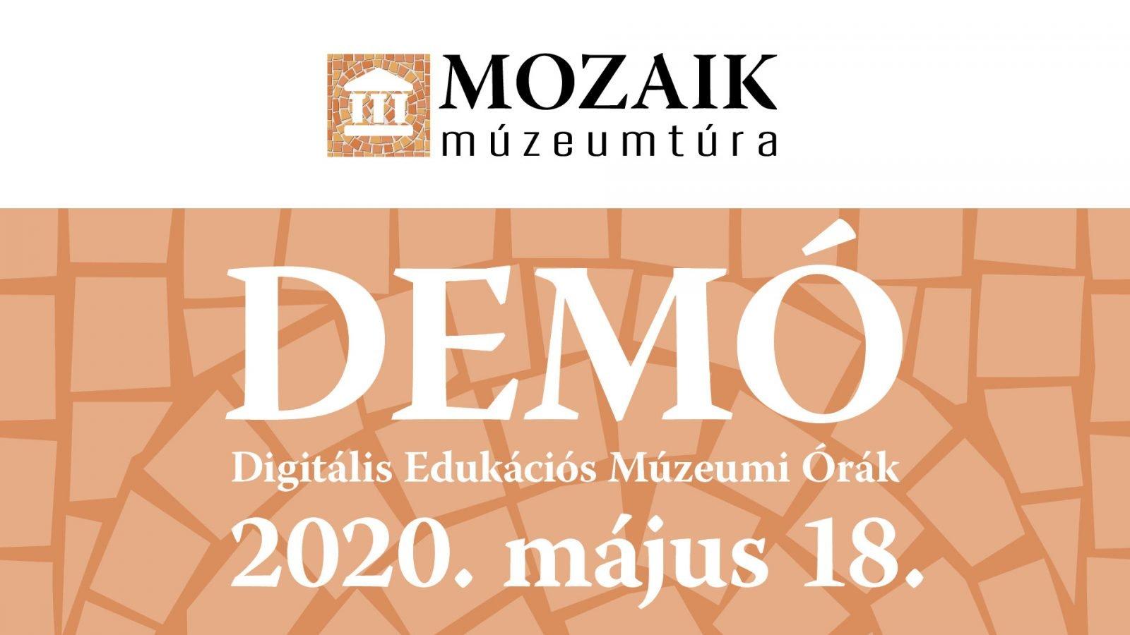 demó - digitális edukációs múzeumi órák