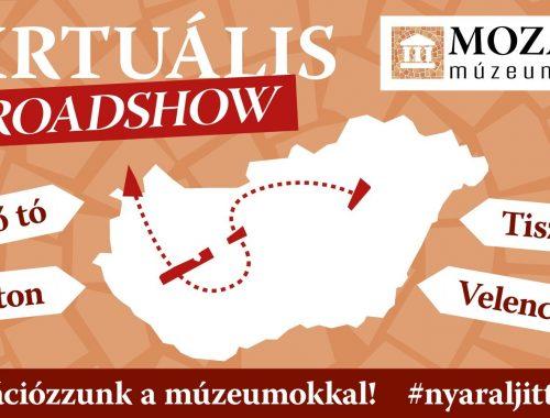 Vakációzzunk a múzeumokkal! Virtuális Roadshow